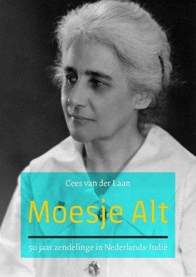 Moesje Alt - 50 jaar zendelinge in Nederlands-Indië