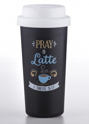 Tumbler / Travelmug Pray a latte